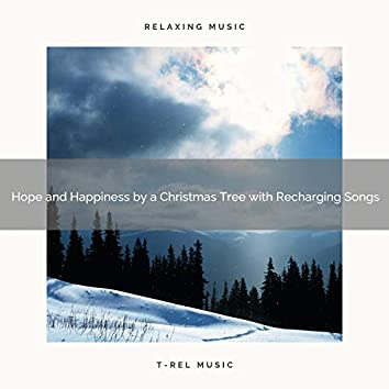 Hope and Happiness by a Christmas Tree with Recharging Songs