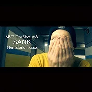 Sank / Hemisferio Tosco (MVP Oneshot 3)