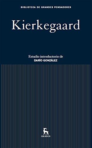 Kierkegaard (Biblioteca Grandes Pensadores nº 9)