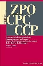 ZPO Schweizerische Zivilprozessordnung CPC Code de procédure civile suisse CPC Codice di diritto processuale civile svizzero CCP Swiss Code of Civil Procedure: Texto Spezial