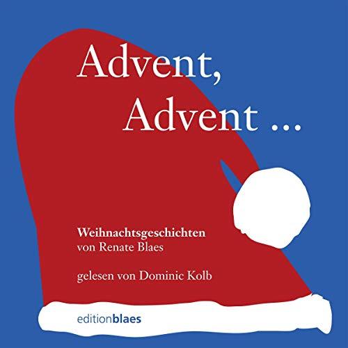 Page de couverture de Advent, Advent...