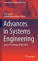 Advances in Systems Engineering: Select Proceedings of NSC 2019 (Lecture Notes in Mechanical Engineering)
