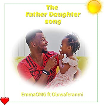 The Father Daughter Song