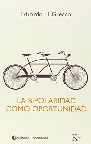 La bipolaridad como oportunidad (Psicología)