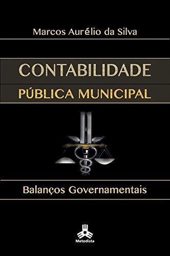 Contabilidade Pública Municipal: Balanços Governamentais