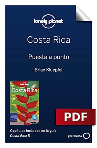 Costa Rica 8_1. Preparación del viaje (Guías de País Lonely Planet)
