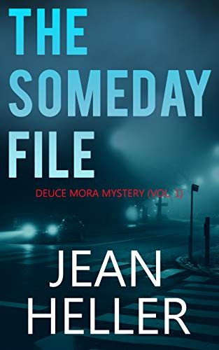 The Someday File (The Deuce Mora Series Book 1) (English Edition)
