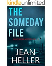 The Someday File (The Deuce Mora Series Book 1)