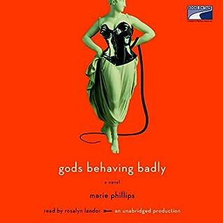 Gods Behaving Badly audiobook cover art