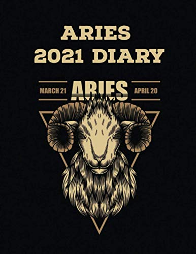 Aries 2021 Diary: Star Signs Monthly Planner Calendar Organizer Gift for Teens Students Teachers Coworkers Friends Family: Wide Lined Ruled Paper ... Journal Workbook 367 pages (8.5' x 11')