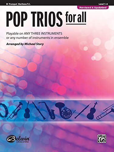Pop Trios for All: B-flat Trumpet, Baritone T.C. (For All Series)