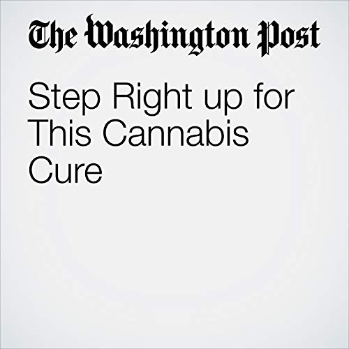 Step Right up for This Cannabis Cure copertina