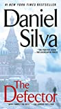 The Defector (Gabriel Allon Series Book 9)