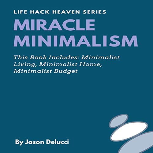 Miracle Minimalism audiobook cover art