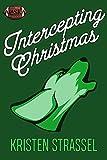 Intercepting Christmas (The Real Werewives of Alaska Book 6) (English Edition)