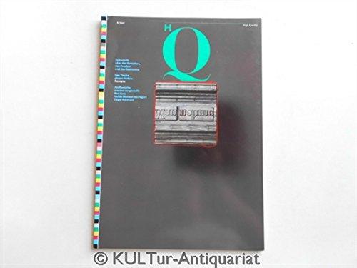 HQ - High Quality. Zeitschrift über das Gestalten, das Drucken und das Gedruckte. Heft 8/1987.