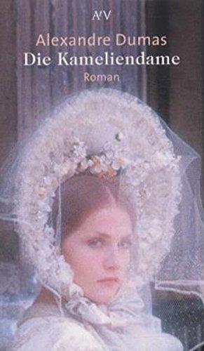 Die Kameliendame: Roman (Aufbau Taschenbücher)