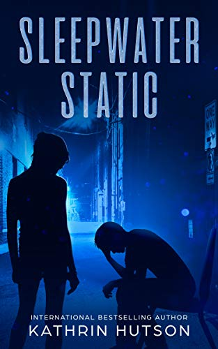 Sleepwater Static (Blue Helix Book 2) by [Kathrin Hutson]