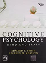 By Smith Kosslyn Cognitive Psychology: Mind and Brain
