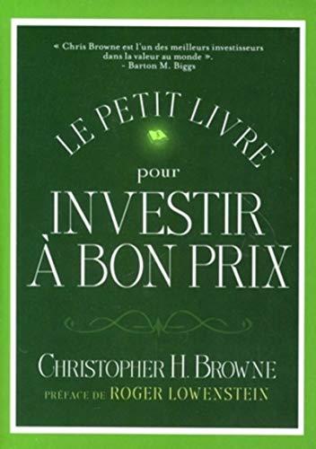 Le petit livre pour investir à bon prix
