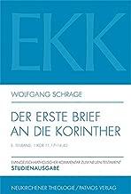 Der Erste Brief an Die Korinther: 1 Kor 11,17-14,40 (Evangelisch-katholischer Kommentar Zum Neuen Testament) (German Edition)