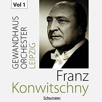 Franz Konwitschny with Gewandhausorchester Leipzig, Vol. 1