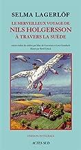 Le merveilleux voyage de Nils Holgersson a travers la Suede (French Edition)