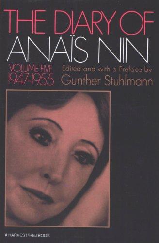 The Diary of Anaïs Nin, 1947–1955: Vol. 5 (1947-1955) (The Diary of Anais Nin)