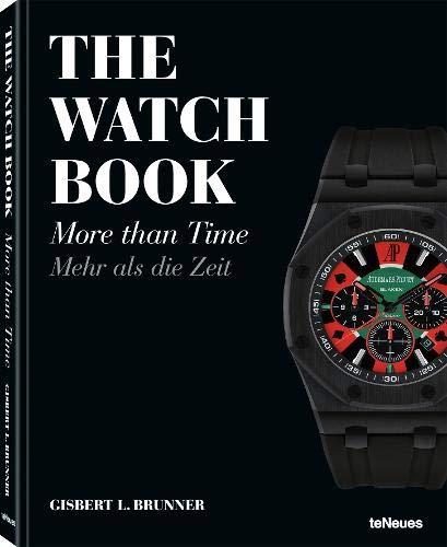The Watch Book More than Time. Das umfassende Standardwerk, das sich den Zusatzfunktionen bei Armbanduhren widmet. (Englisch, Deutsch) - 24,5 x 31,4 cm, 224 Seiten