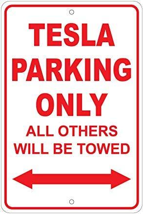 Kysd43Mill Tesla Parking Only/Will Tow Lustige Warnschilder für Zuhause, Metall-Hinweisschild, Gefahrenschild, Privateigentum, Gartentor, 20,3 x 30,5 cm