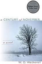 A Century of November: A Novel (Michigan Literary Fiction Awards)