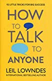 How to Talk to Anyone: 92 LITTLE TRICKS FOR BIG SUCCESS: 92 Little Tricks for Big Success in Relationships