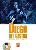 Diego del Gastor (Estudio de estilo) - 1 Libro + 1 CD