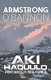 Pentapolis: Aki Haquulo: Science Fiction Roman (Pentapolis Trilogie 2)