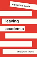 Leaving Academia: A Practical Guide best CV and Resume Books