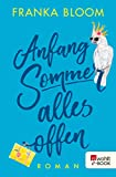 Anfang Sommer – alles offen (German Edition)