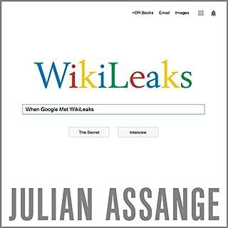 When Google Met WikiLeaks cover art