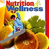 Nutrition and Wellness, Student Workbook (Nutrition & Wellness)
