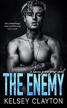 The Enemy: A Forbidden Romance (Haven Grace Prep) by [Kelsey Clayton]