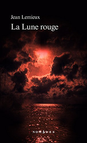 La Lune rouge (French Edition)