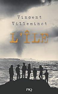 L'île par Vincent Villeminot