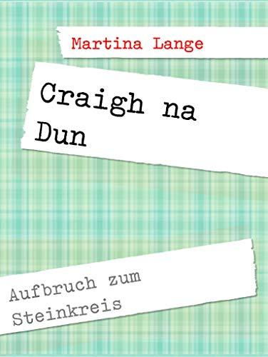 Craigh na Dun: Aufbruch zum Steinkreis