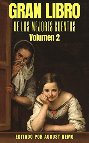 Gran Libro de los Mejores Cuentos - Volumen 2 (Spanish Edition)