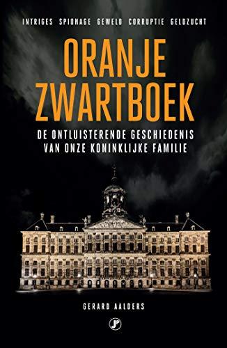 Oranje zwartboek (Dutch Edition)