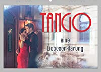 Tango eine Liebeserklaerung (Wandkalender 2022 DIN A2 quer): Tango - getanzte Leidenschaft und Liebe (Monatskalender, 14 Seiten )