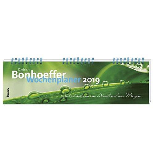 Dietrich Bonhoeffer-Wochenplaner 2019: Gott ist mit uns am Abend und am Morgen