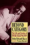 """book cover: John Edward Hasse """"Beyond Category: The Life and Genius of Duke Ellington"""""""