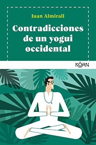 Contradicciones de un yogui occidental (Koan)
