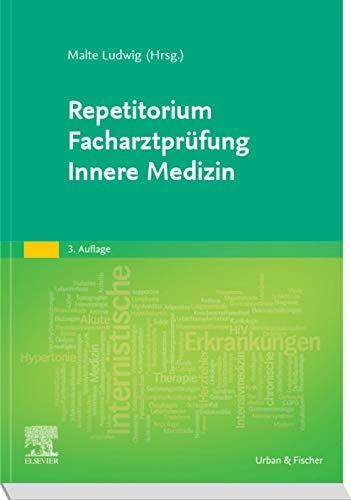 Repetitorium Facharztprüfung Innere Medizin