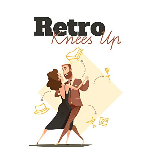 Retro Knees Up: Jazz Dance Melodies from London Dance Events